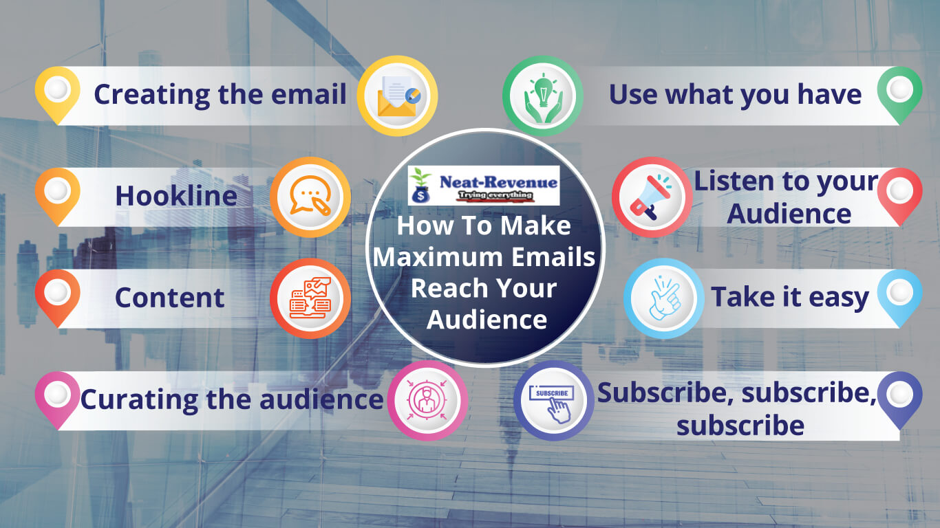 How To Make Maximum Emails Reach Your Audience - Infographics